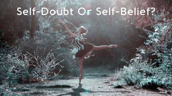 Self-Doubt Or Self-Belief?