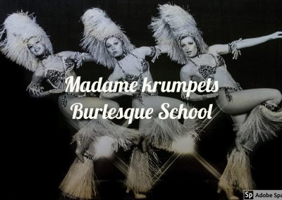 MADAME KRUMPETS BURLESQUE SCHOOL