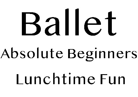 ABSOLUTE BEGINNER BALLET CLASS