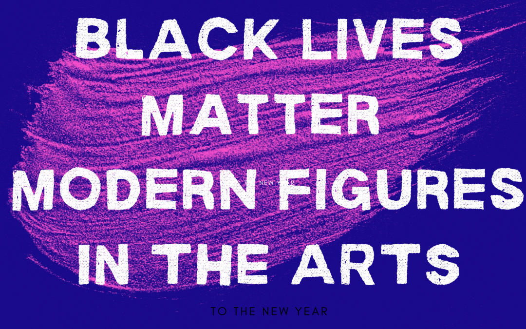 BLM Modern Figures in the Arts